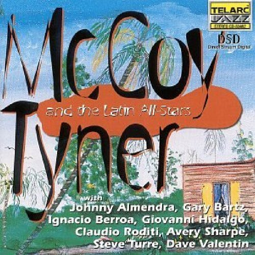 Mccoy & Latin All Stars Tyner Mccoy Tyner & Latin All Stars