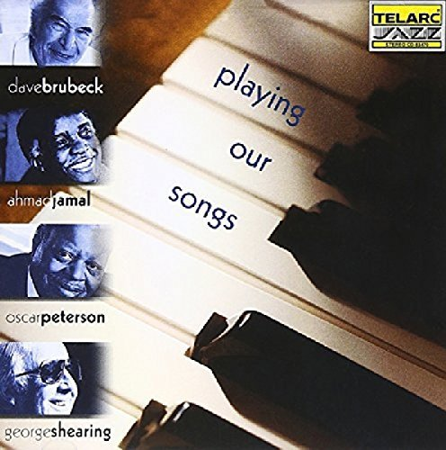 Playing Our Songs Playing Our Songs Brubeck Jamal Peterson Shearing