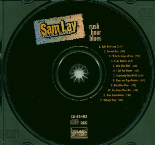 Sam Blues Band Lay Rush Hour Blues Feat. Burton James Price Taylor Kommersmith