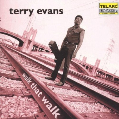 Terry Evans Walk That Walk