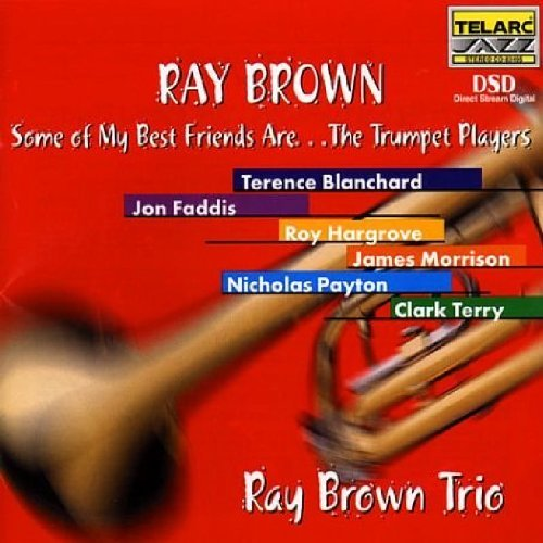 Ray Trio Brown Some Of My Best Friends Are Tr Feat. Blanchard Faddis Payton