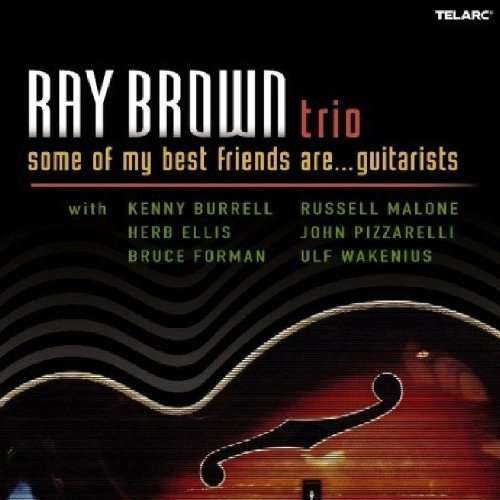 Ray Trio Brown Some Of My Best Friends Are Gu