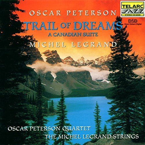 Peterson Legrand Trail Of Dreams Canadian Suite