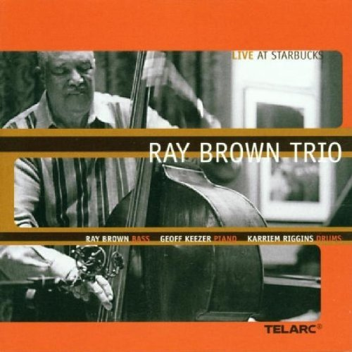 Ray Brown Trio Live At Starbuck's