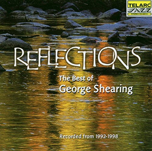George Shearing Reflections Best Of George She