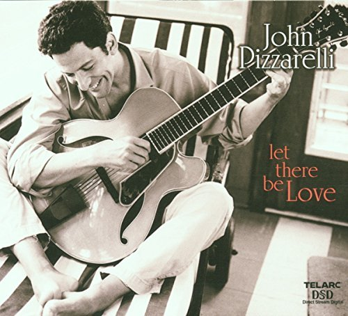 John Pizzarelli Let There Be Love