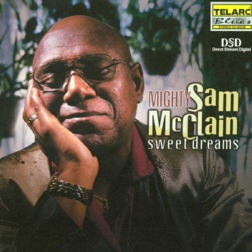 Mighty Sam Mcclain Sweet Dreams CD R