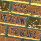 Preachin' The Blues Preachin' The Blues Benoit Corbett Foley Geremia T T Mississippi Fred Mcdowell