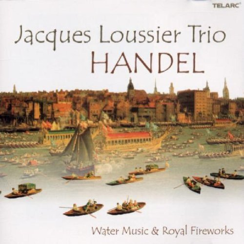 George Frideric Handel Water Music Music For The Roya Jacques Loussier Trio