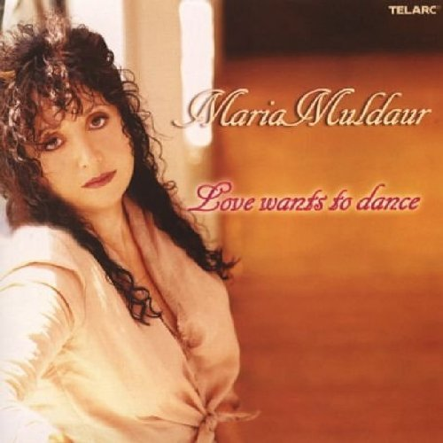 Maria Muldaur Love Wants To Dance