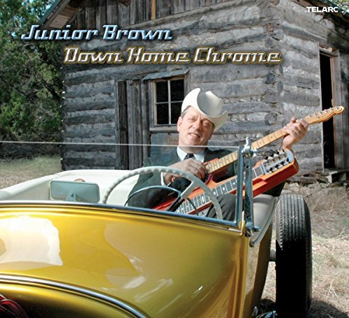 Junior Brown Down Home Chrome