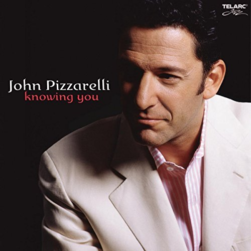 John Pizzarelli Knowing You CD R
