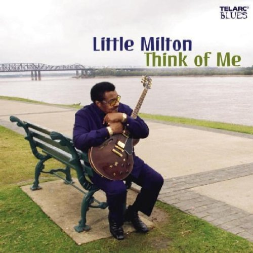 Little Milton Think Of Me CD R