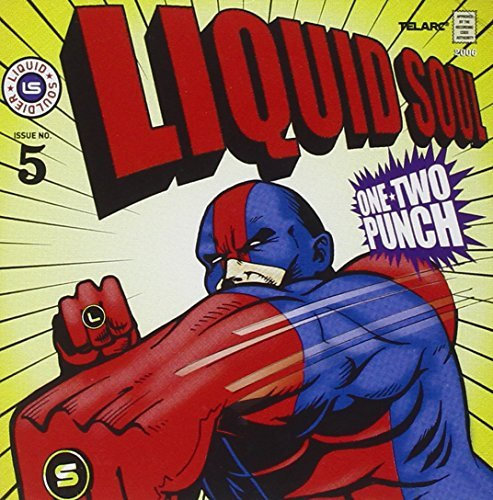 Liquid Soul One Two Punch