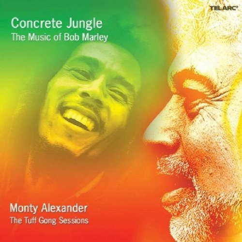 Monty Alexander Concrete Jungle Music Of Bob