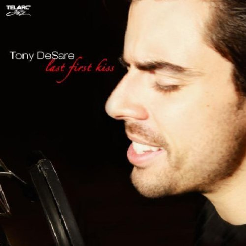 Tony Desare Last First Kiss