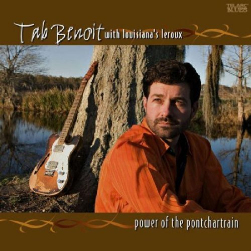 Tab Benoit Power Of The Pontchartrain