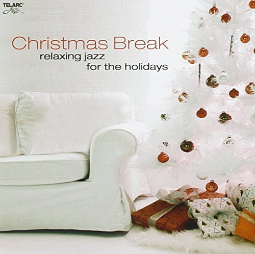 Christmas Break Relaxing Jazz Christmas Break Relaxing Jazz