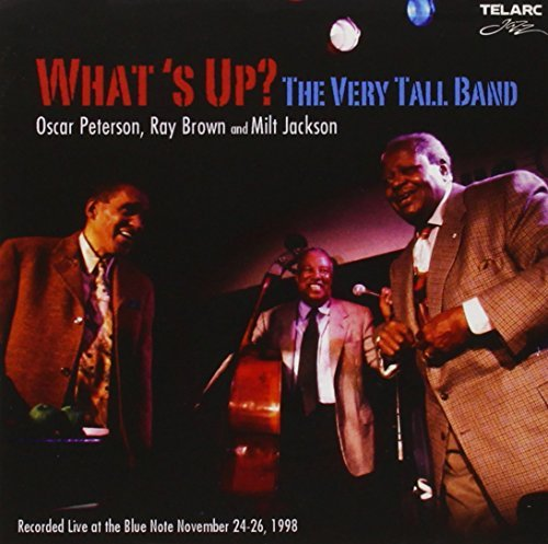 Peterson Brown Oscar What's Up? Very Tall Band