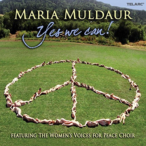 Maria Muldaur Yes We Can! Women's Voices For Peace Choir