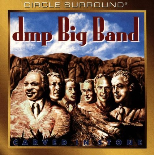 Dmp Big Band Carved In Stone