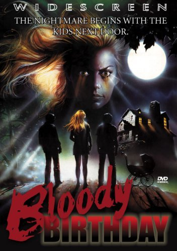 Bloody Birthday Bloody Birthday DVD R