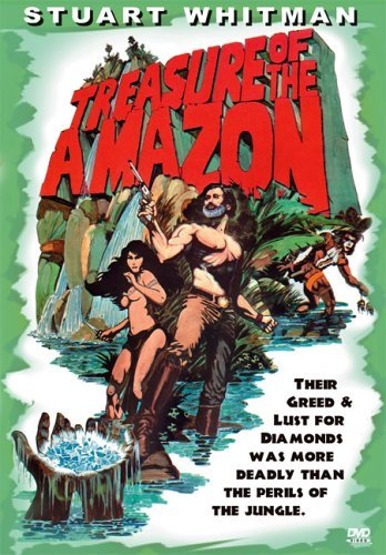 Treasure Of The Amazon (1985) Whitman Armendariz Dillman R