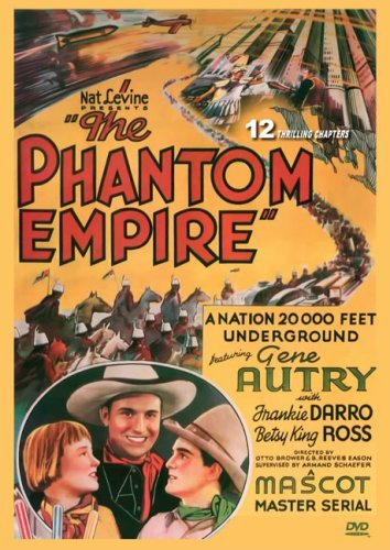 Autry Darro Carlyle Moore King Phantom Empire (1935) Nr