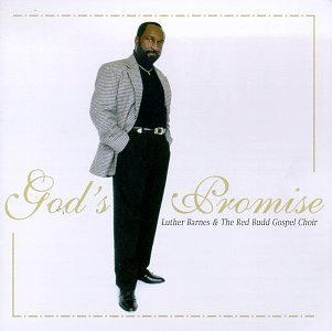 Luther & Red Budd Choir Barnes God's Promise