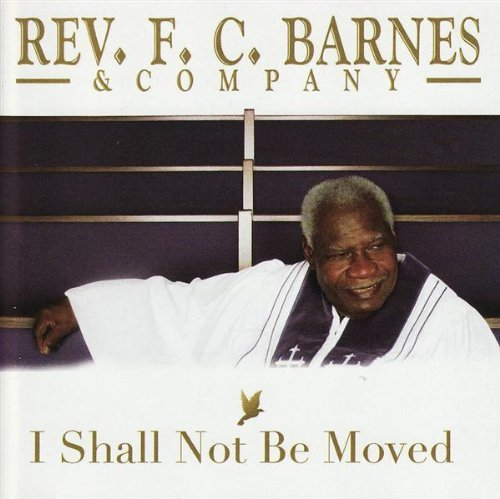 F.C. Bishop Barnes I Shall Not Be Moved