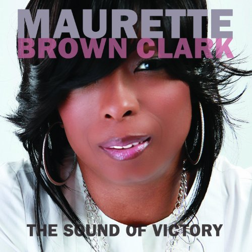 Maurette Brown Clark Sound Of Victory