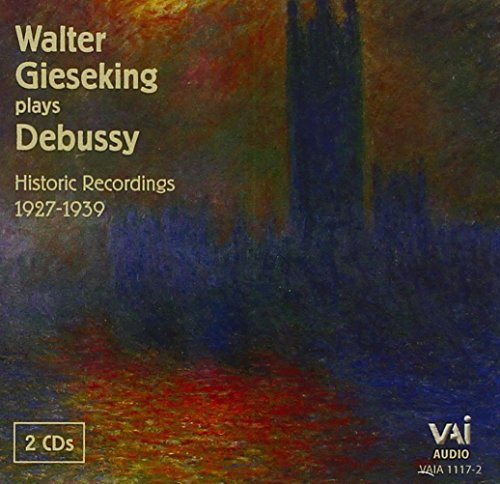 Walter Gieseking Plays Debussy Gieseking (pno)