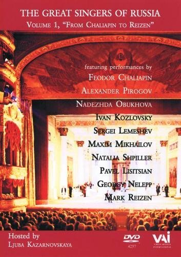 Great Singers Of Russia Great Singers Of Russia Vol. 1 Chaliapin Pirogov Kozlovsky &