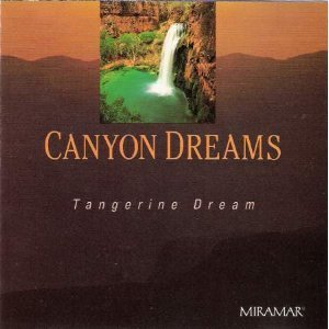 Tangerine Dream Canyon Dreams