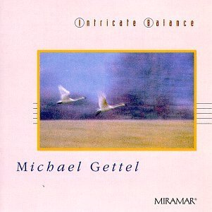 Gettel Michael Intricate Balance