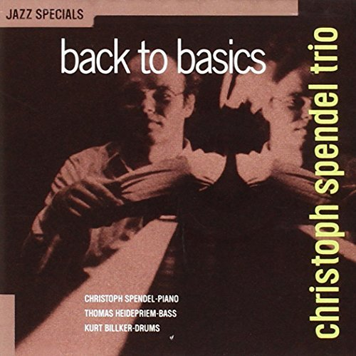 Christoph Spendel Back To Basics