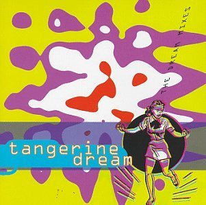 Tangerine Dream Dream Mixes