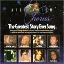 Millennium Chorus Greatest Story Ever Sung Holiday Gifford Carlisle Smith Millennium Chorus