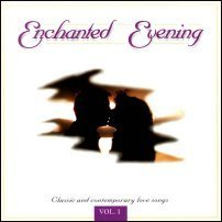 Enchanted Evening Vol. 1 Enchanted Evening Enchanted Evening