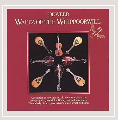 Joe Weed Waltz Of The Whippoorwill Feat. Grisman Phillips