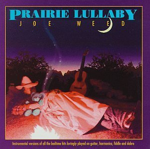 Joe Weed Prairie Lullaby