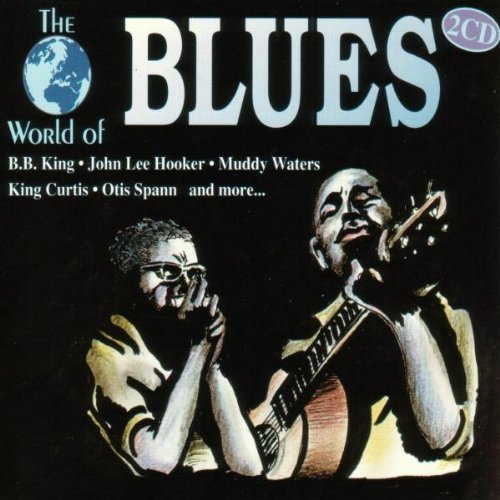 World Of Blues World Of Blues