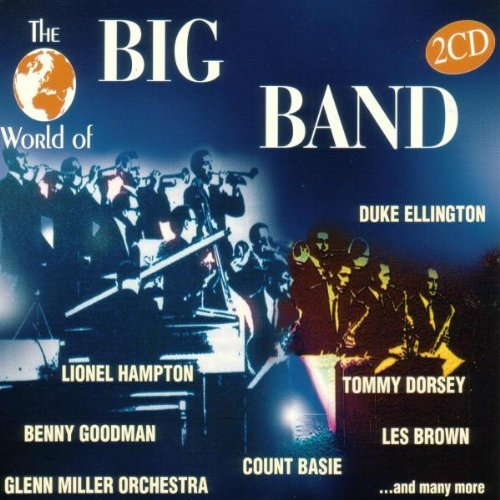 Big Bands World Of Big Band