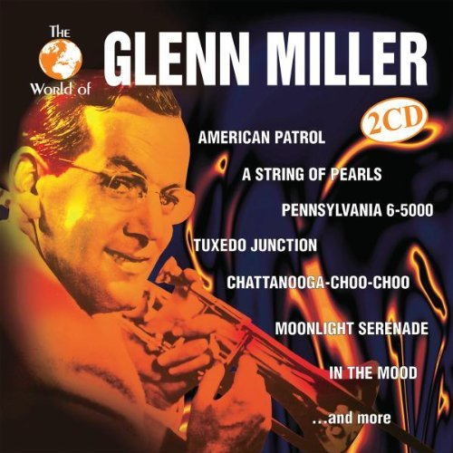 Glenn Miller World Of Glenn Miller