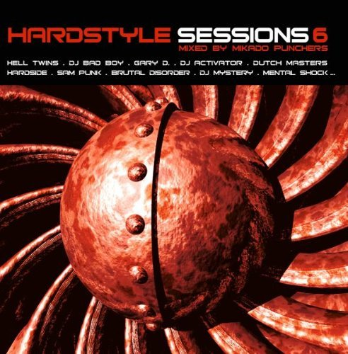 Hardstyle Sessions Vol. 6 Hardstyle Sessions Mixed By Mikado Punchers 2 CD Set