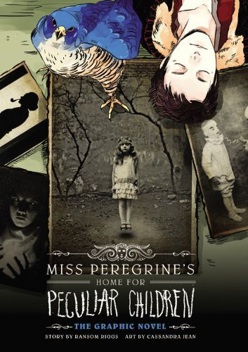 Ransom Riggs Miss Peregrine's Home For Peculiar Children The Graphic Novel