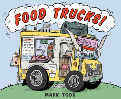 Mark Todd Food Trucks!