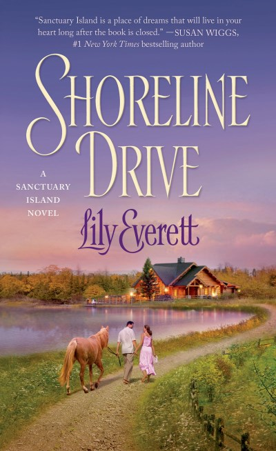Lily Everett Shoreline Drive Sanctuary Island Book 2