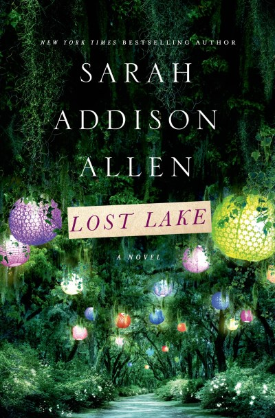 Sarah Addison Allen Lost Lake