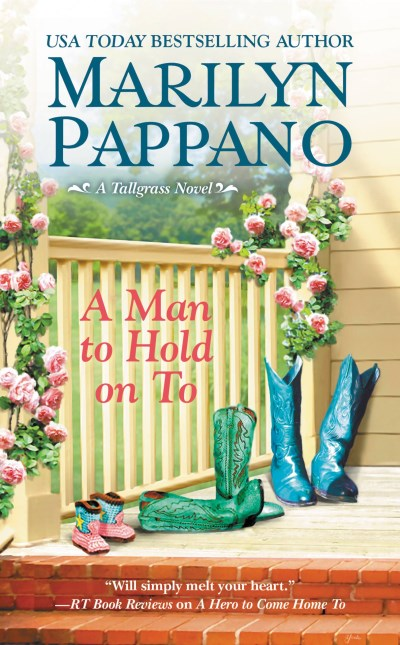 Marilyn Pappano A Man To Hold On To